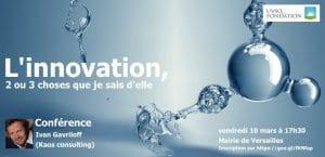 Conférence L'innovation, 2 ou 3 choses que je sais d'elle @ Hôtel de ville de Versailles   Versailles   Île-de-France   France