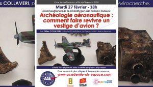 """Conférence """"Archéologie aéronautique"""" par Gilles Collaveri à la Médiathèque José Cabanis @ Médiathèque José Cabanis   Toulouse   Occitanie   France"""