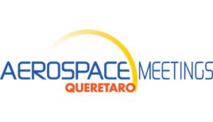 AEROSPACE MEETINGS QUERETARO @ Queretaro Centro de Congrès