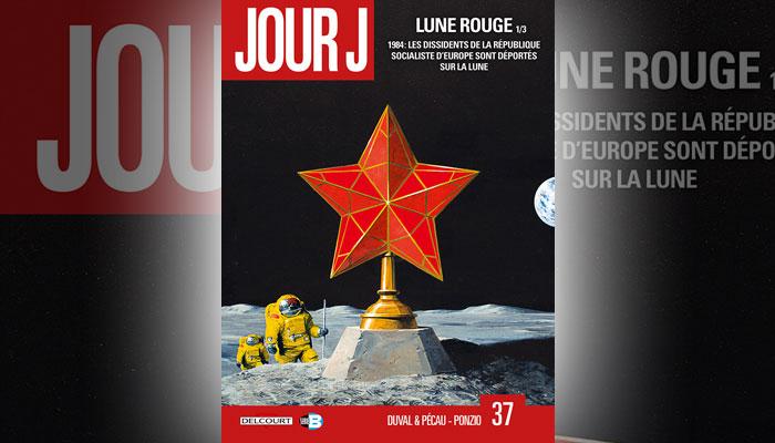 Jour J 37. Lune Rouge 1/3