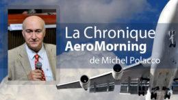 La Chronique Aeromorning de Michel Polacco