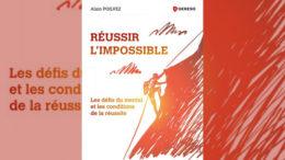 Réussir l'impossible de Alain Poilvez