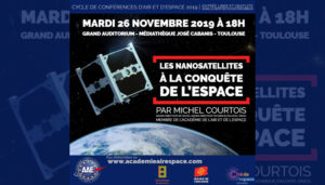 """Conférence """"Les nanosatellites à la conquête de l'espace"""" par Michel Courtois-Mardi 26 Nov. 2019-Médiathèque José Cabanis, Toulouse-AAE @ Médiathèque José Cabanis, Toulouse"""