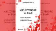 MIEUX VENDRE EN B to B – Chargés de clientèle et commerciaux