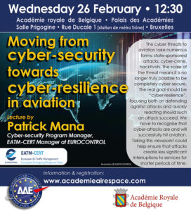 Moving from cyber-security towards cyber-resilience in aviation @ ACADÉMIE ROYALE DE BELGIQUE (ROOM PRIGOGINE