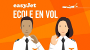 A LA DECOUVERTE DU MONDE DE L'AVIATION AVEC LES PILOTES EASYJET
